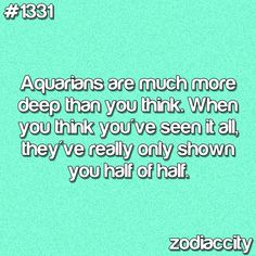 Wow, I thought I had issues.. Thanks the Aquarian in me for making me feel slightly less nuts ;)