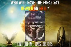 Who will have the final say? Heaven or Hell? Find out in 5 days! Pre-Order #SinsOfTheInnocent http://amzn.to/1AJ0rEw #JamieMcGuire #SOTI #LeviAndEden #ProvidenceNovella
