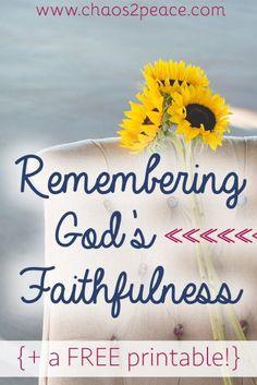 Remembering God's Faithfulness {plus a printable
