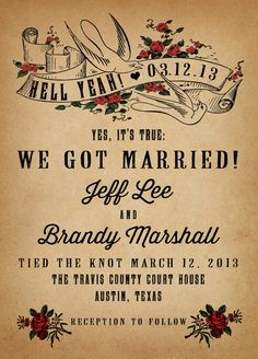 Got married at the courthouse, didya? A quickie in Vegas? rustic wedding announcement postcard gets the point across. Gangster Wedding, Punk Rock Wedding, Rockabilly Wedding, Gothic Wedding, Rustic Wedding, Elopement Announcement, Wedding Announcements, Vegas Tattoo, Courthouse Wedding
