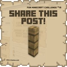Fun Minecraft Challenge No19 - Share this Post. #minecraft #funminecraftchallenge