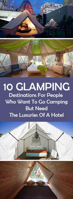 10 Glamping Destinations For People Who Want To Go Camping But Need The Luxuries Of A Hotel