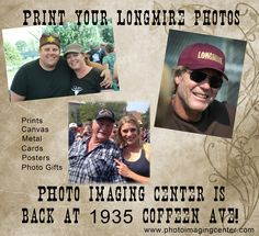 Print your Longmire photos at the new Photo Imaging Center!! www.photoimagingcenter.com