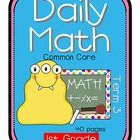 :) :) Lory Evans   Why not let your students review all of their math skills everyday!  This file contains 40 pages for each day in term 3.  Each page has 10 question...