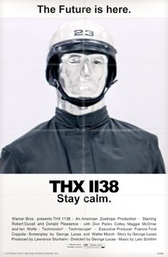 """THX 1138 is another story similar to """"1984"""" starring Robert Duvall"""