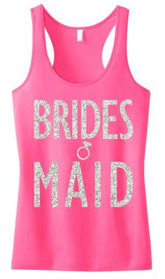 BRIDESMAID GLITTER #Wedding #Tank Top Pink -- By #NobullWomanApparel, for only $24.99! Click here to buy http://nobullwoman-apparel.com/collections/wedding-bridal-shirts/products/bridesmaid-glitter-tank-top