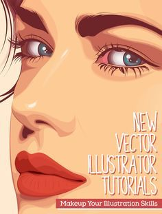 26 New Vector Illustrator Tutorials to Improve Your Drawing Illustration Skills
