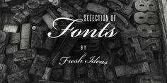 Fonts of the week | Fresh Ideas - nurture your ideas!