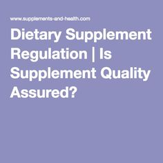 The facts about dietary supplement regulation and nutritional supplement manufacturers. By law you have free access to supplements. But does it guarantee supplement safety and effectiveness. Nutritional Supplements, Health, Salud, Health Care, Healthy