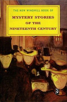 The New Windmill Book Of Mystery Stories Of The Nineteenth Century Middle School Books, Middle School English, Mystery Stories, College Library, English Reading, Reading Challenge, Mystery Thriller, Thrillers, Sherlock Holmes
