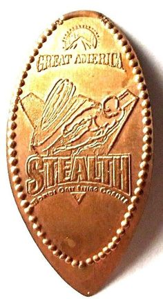 Elongated Penny Coin - STEALTH - Paramount's Great America CA - RETIRED  Copper