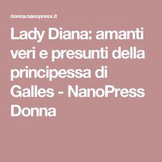 Lady Diana: amanti veri e presunti della principessa di Galles - NanoPress Donna