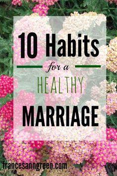 Ten habits for a hea
