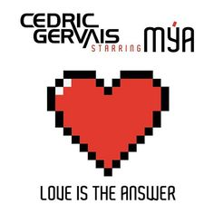 Song of the Day - Love Is the Answer - Cedric Gervais, featuring Mya Cedric Gervais, Try It Free, Illusions, Album, Songs, This Or That Questions, Love, World, Day