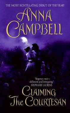 2007 First Historical Romance.  Claiming the Courtesan