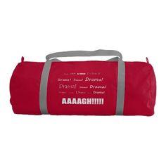 Drama! Gym Bag - funny quotes fun personalize unique quote