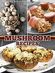 Paleo cravings your favorite restaurant and take out food made how to cook with wild mushrooms that will give you a killer dish forumfinder Gallery