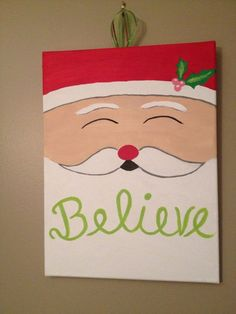 Easy Christmas Paintings On Canvas New Believe Santa Christmas Canvas Canvas Painting Projects, Christmas Paintings On Canvas, Santa Paintings, Easy Canvas Painting, Canvas Crafts, Diy Canvas, Diy Painting, Canvas Ideas, Holiday Canvas