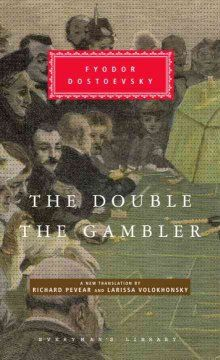 The double ; and, The gambler / Fyodor Dostoevsky