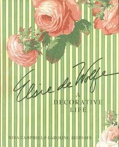 Elsie de Wolfe - A Decorative Life