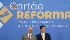 Brasil: Recursos do Cartão Reforma serão repassados a partir de maio. O ministro das Cidades, Bruno Araújo, anunciou nesta quarta-feira (29) que os recursos