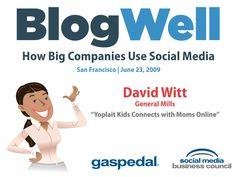 BlogWell San Francisco Social Media Case Study: General Mills, presented by by SocialMedia.org via slideshare