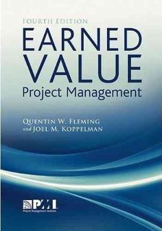 """Read """"Earned Value Project Management (Fourth Edition)"""" by Quentin Fleming available from Rakuten Kobo. Earned Value Project Management (EVPM) is a methodology used to measure and communicate the real physical progress of a . Earned Value Management, Workforce Management, Management Books, Project Management, Business Analyst, Business Marketing, Business Tips, Lpn To Rn Programs, 6 Sigma"""
