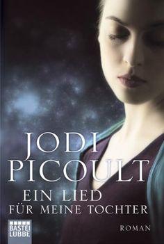 Ein Lied für meine Tochter: Roman (Allgemeine Reihe. Bastei Lübbe Taschenbücher) von Jodi Picoult http://www.amazon.de/dp/3404169670/ref=cm_sw_r_pi_dp_jKIXwb1BEZJ83