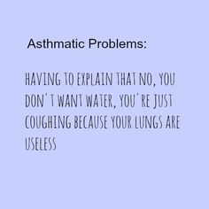 #asthmatic problems