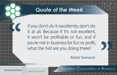 #Quote of the Week ~ Robert Townsend ~ #Business #Inspiration