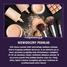 IDEALNE STOPIENIE MAKIJAŻU ZE SKÓRĄ - PRAKTYCZNA SZTUCZKA DLA KAŻDEJ KOBIETY! Beauty Care, Diy Beauty, Beauty Makeup, Beauty Hacks, Kiss Makeup, Hair Makeup, Diy Spa, Perfect Makeup, Makeup Cosmetics