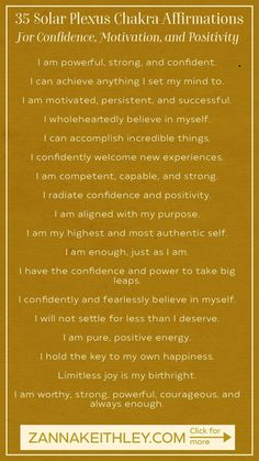 Located above your navel, in the center of your torso, the solar plexus chakra is your body's energy center for confidence, positivity, motivation, and drive. Discover 35 powerful affirmations to activate, balance, and heal your solar plexus chakra. #chakraaffirmations #solarplexuschakra #solarplexuschakraaffirmations #solarplexusaffirmations #chakras #dailyaffirmations #positiveaffirmations Healing Affirmations, Positive Affirmations Quotes, Affirmation Quotes, Christian Affirmations, Solar Plexus Chakra Healing, Sacral Chakra Healing, Spiritual Guidance, Spiritual Quotes, Spiritual Awakening