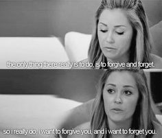 Best quote of the entire show....matches my definition of forgive and forget