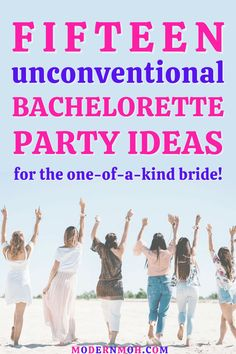 Skip the basic and boring for any number of these 15 unique bachelorette party ideas, perfect for the unconventional bride and her squad! #bachelorettepartyideas #classybachelorettepartyideas #bachelorettepartyideasonabudget #ModernMaidofHonor #ModernMOH