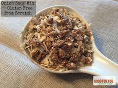 Learn how to make Gluten-Free Onion Soup Mix from scratch with simple ingredients and easy instructions. #glutenfree #spiceblends #onionsouprecipe