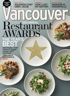 Vancouver magazine informs, guides and entertains people who engage with the city. Mixing quality journalism and service-driven pieces, it chronicles and reflects Vancouver's emergence as a dynamic international city. Vancouver Restaurants, Top Restaurants, Restaurant Finder, British Columbia, Cool Designs, Awards, Dining, Hot, Ethnic Recipes