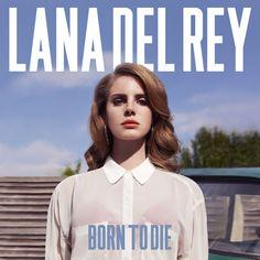 Lana Del Rey, Born to Die