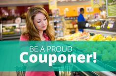 Be Proud of Your Savings, Be a Proud Couponer!