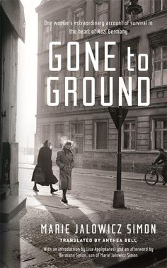 Underground In Berlin: A Young Woman's Extraordinary Tale Of Survival In The Heart Of Nazi Germany Latest Books, New Books, Books To Read, School Photography, Street Photography, Holocaust Books, Berlin, Jewish Girl, Thing 1