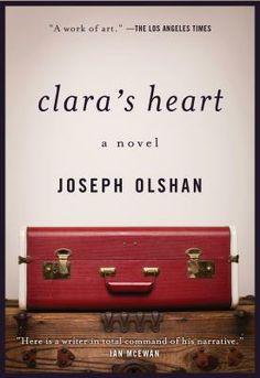 CLARA'S HEART by Joseph Olshan... Joseph Olshan's prize-winning novel charts the profound, rare friendship between a wise Jamaican woman named Clara Mayfield and David, a twelve-year-old boy...