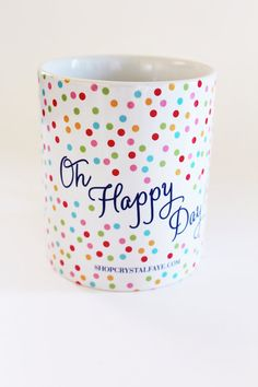 Oh happy day! sharpie mug Sharpie Projects, Sharpie Crafts, Painted Coffee Mugs, Hand Painted Mugs, Coffee Love, Coffee Cups, Tea Cups, Pottery Painting, Ceramic Painting