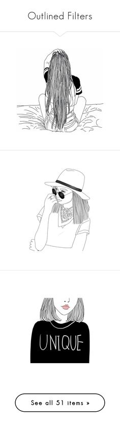 """""""Outlined Filters"""" by classychica237 ❤ liked on Polyvore featuring fillers, doodles, drawings, outline, phrase, quotes, saying, scribble, text and tips"""