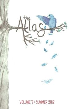 2012 Summer Interns' magazine, The Atlas.