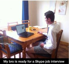 Job Candidate Fails Skype Interview for Not Wearing Pants – Ramsgate & Hackett Funny Kids, Funny Cute, The Funny, Funny Pictures Tumblr, Funny Images, Hilarious Pictures, Hilarious Memes, Skype Interview, Desi Jokes