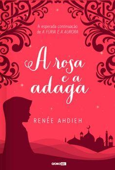 Mosaico de Ideias: Resenha -  A Rosa e a Adaga