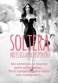 Soltera no es igual a disponible. sweetseasons.com.mx