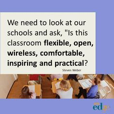 ASCD EDge  blogger Steven Weber talks about Critical Thinking, Collaboration, Communication, and Creativity and how to design classrooms that encourage those attributes in students.