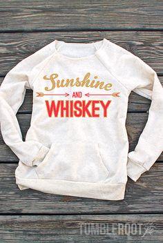 Sunshine and Whiskey | Ultra-Comfy Fleece Women's Sweatshirt #tumblerootlove