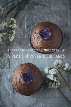 Violet's chocolate cupcakes inspired by American Horror Story: The Murder House. #AHS #Chocolate #Cupcakes