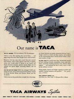 TACA Airways System's Taca Airways System – Our name is TACA (1945)